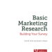 Basic Marketing Research. Building your survey