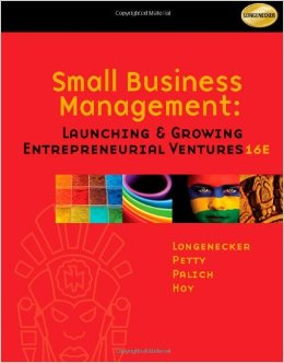 Small Business Management. Launching & Growing Entrepreneurial Ventures 16E
