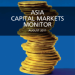 Asia capital markets monitor august 2011