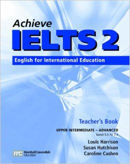 Achieve IELTS 2 Teacher's Book (Upper intermediate – Advanced)
